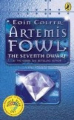 Artemis Fowl:The Seventh Dwarf By Eoin Colfer
