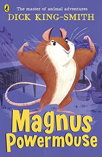 Magnus Powermouse By Dick King-Smith