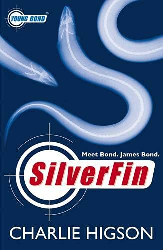 Young Bond: SilverFin: A James Bond Adventure By Charlie Higson