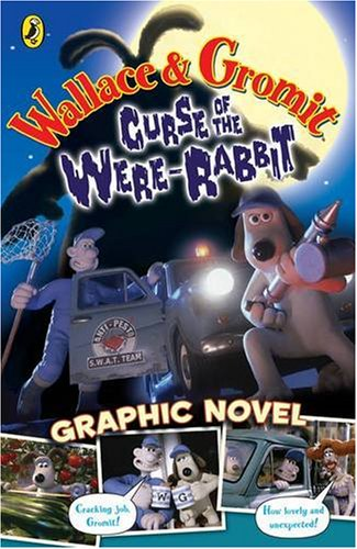 Wallace and Gromit Graphic Novel By Richard Dungworth