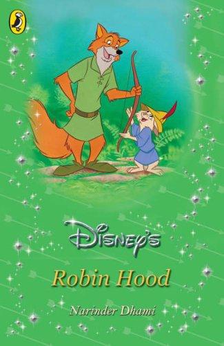 Robin Hood (Disney Classic Retelling) By Narinder Dhami