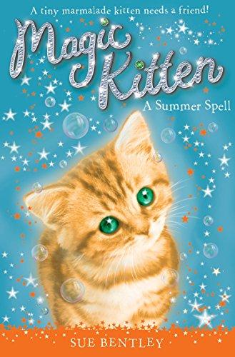 Magic Kitten: A Summer Spell By Sue Bentley