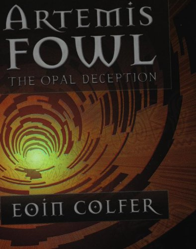 Artemis Fowl: The Opal Deception (TPB) (Airside) By Eoin Colfer