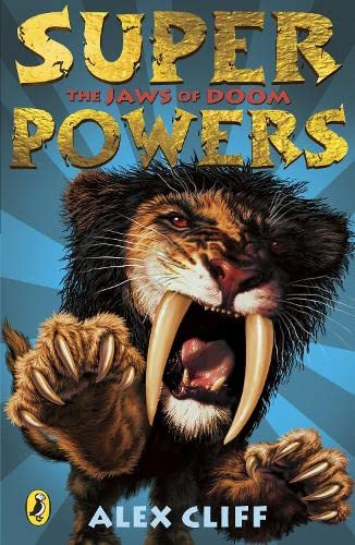 Superpowers: The Jaws of Doom by Alex Cliff