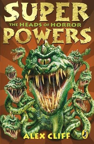 Superpowers: The Heads of Horror By Alex Cliff