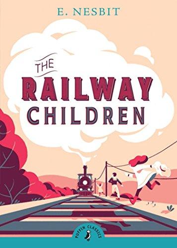 The Railway Children (Puffin Classics) By E. Nesbit