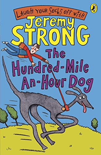The Hundred-Mile-An-Hour Dog (Book & CD) By Jeremy Strong
