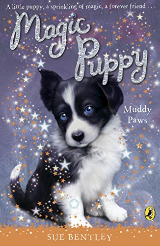 Magic Puppy: Muddy Paws By Sue Bentley
