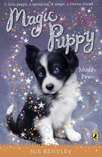 Magic Puppy: Muddy Paws By Sue Bentley