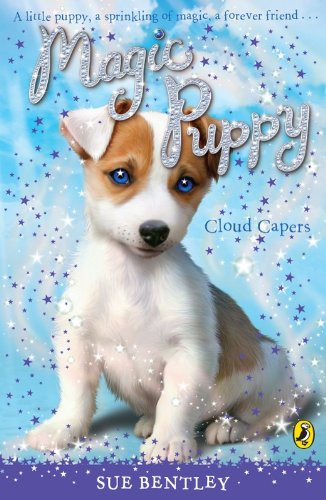Magic Puppy: Cloud Capers By Sue Bentley