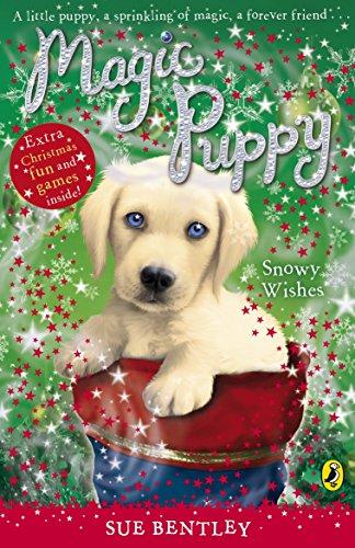 Magic Puppy: Snowy Wishes By Sue Bentley