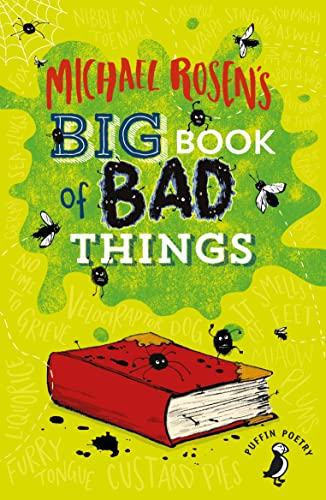 Michael Rosen's Big Book of Bad Things By Michael Rosen