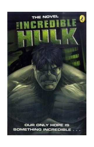 """The """"Incredible Hulk"""" Movie Novelisation By Puffin Books"""