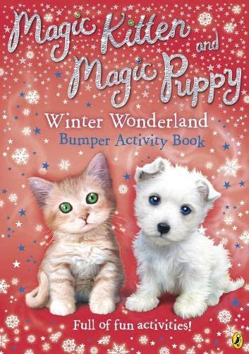 Magic Kitten & Magic Puppy Winter Wonderland Bumper Activity Book