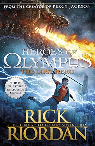 The Lost Hero (Heroes of Olympus Book 1) By Rick Riordan