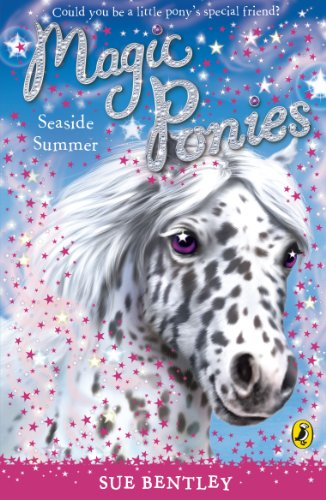 Magic Ponies: Seaside Summer by Sue Bentley