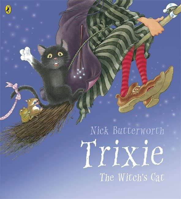 Trixie By Nick Butterworth