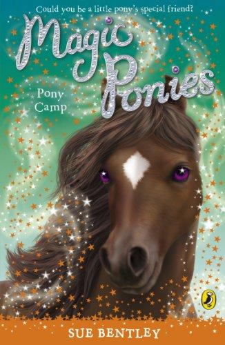 Magic Ponies: Pony Camp By Sue Bentley