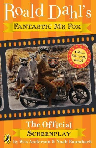 Fantastic Mr Fox: The Screenplay By Roald Dahl