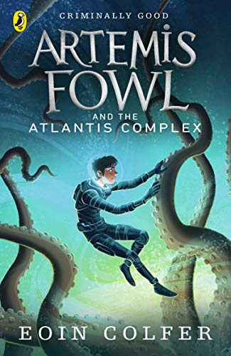 Artemis Fowl and the Atlantis Complex By Eoin Colfer