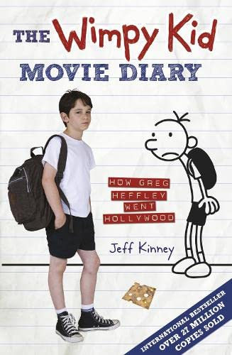 The Wimpy Kid Movie Diary: How Greg Heffley Went Hollywood (Diary of a Wimpy Kid) By Jeff Kinney