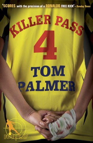 Foul Play: Killer Pass by Tom Palmer