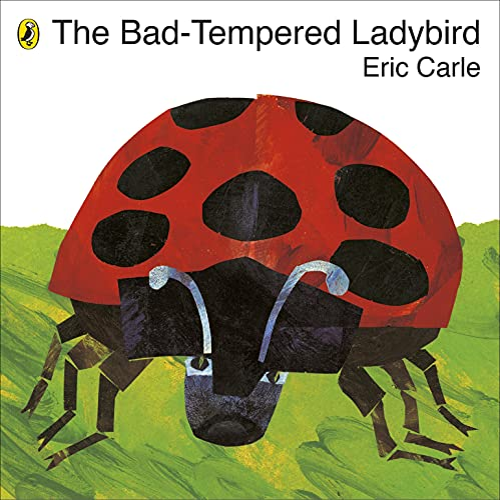 The Bad-tempered Ladybird von Eric Carle