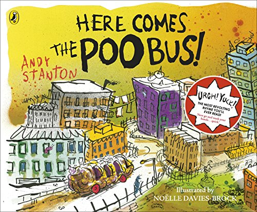 Here Comes The Poo Bus By Andy Stanton