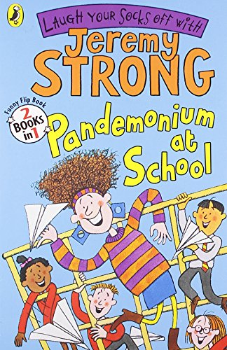 Pirate Pandemonium/Pandemonium at School (Flip Book) By Jeremy Strong