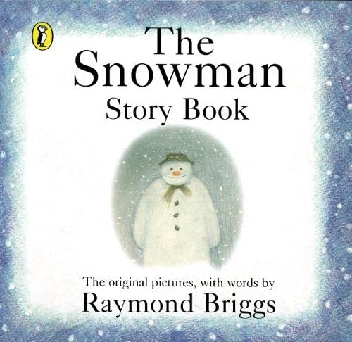 The Snowman: Story Book by Raymond Briggs