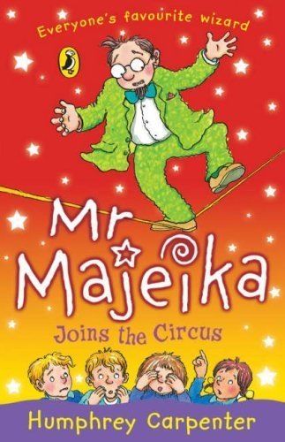 Mr Majeika Joins the Circus By Humphrey Carpenter