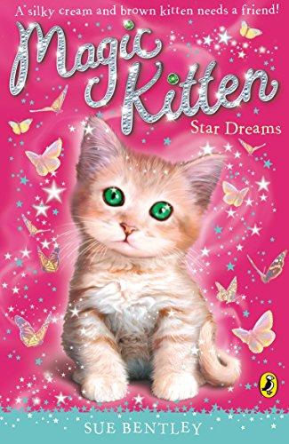 Magic Kitten: Star Dreams By Sue Bentley
