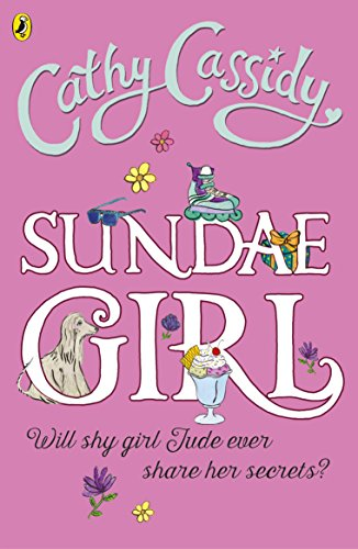 Sundae Girl By Cathy Cassidy