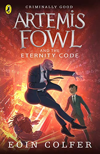 Artemis Fowl and the Eternity Code by Eoin Colfer