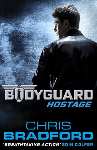 Bodyguard: Hostage (Book 1) von Chris Bradford