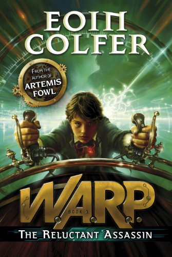 The Reluctant Assassin (WARP Book 1) By Eoin Colfer