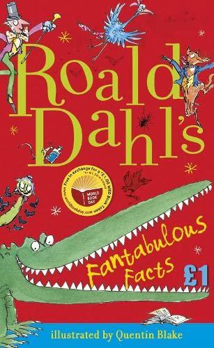 Roald Dahl's Fantabulous Facts: World Book Day By Roald Dahl
