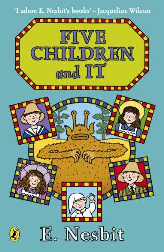Five Children and It by E. Nesbit