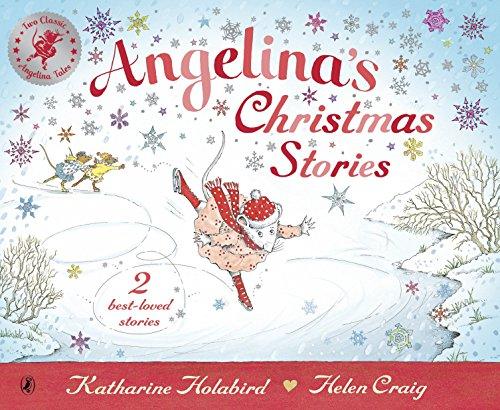 Angelina's Christmas Stories by Katharine Holabird