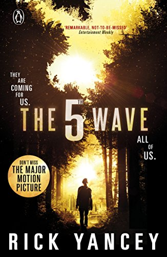 The 5th Wave (Book 1) By Rick Yancey
