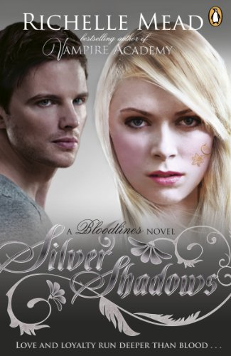 Bloodlines: Silver Shadows (book 5) von Richelle Mead