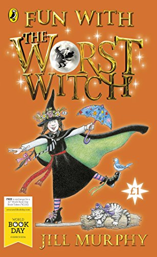 Fun with the Worst Witch by Jill Murphy