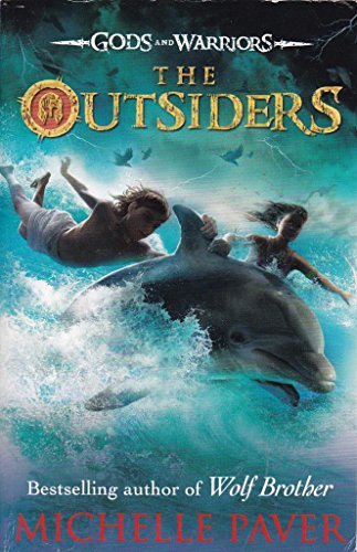 The Outsiders (Gods and Warriors Book 1) By Michelle Paver