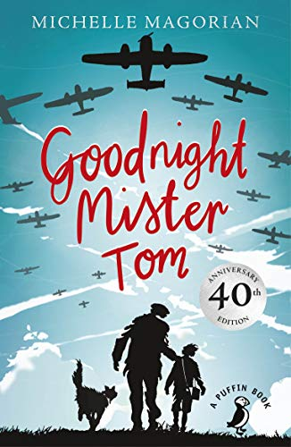 Goodnight Mister Tom (A Puffin Book) By Michelle Magorian