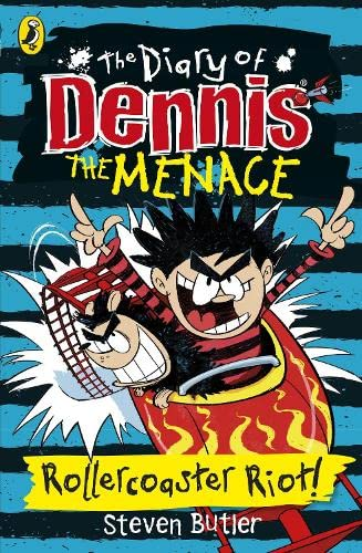 The Diary of Dennis the Menace: Rollercoaster Riot: Book 3 by Steven Butler