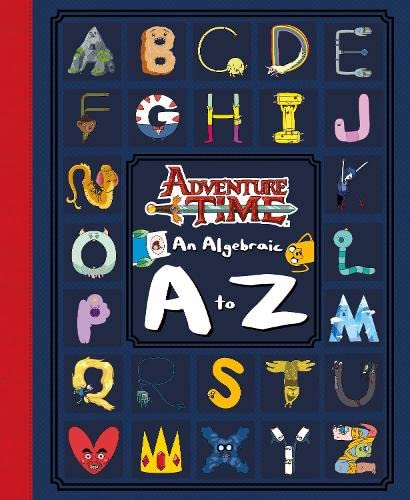 Adventure Time: An Algebraic A to Z By Harry Styles