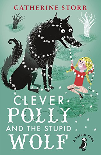 Clever Polly And the Stupid Wolf By Marjorie-Ann Watts