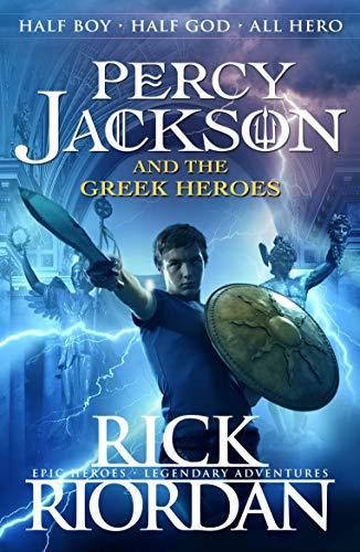 Percy Jackson and the Greek Heroes von Rick Riordan