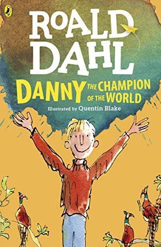Danny the Champion of the World von Roald Dahl