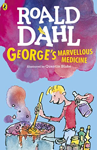 George's Marvellous Medicine (Dahl Fiction) By Roald Dahl